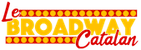 "Association ""LE BROADWAY CATALAN"""